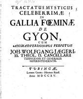 Tractatus mysticus celeberrimae in Gallia foeminae
