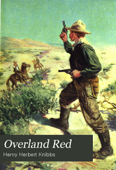 Overland Red: A Romance of the Moonstone Cañon Trail