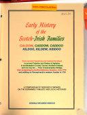 Early History of the Scotch-Irish Families Caldow, Caddow, Caddoo, Kildoo, Kildew, Kiddoo