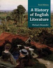 A History of English Literature: Edition 3