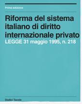 Riforma del sistema italiano di diritto internazionale privato: LEGGE 31 maggio 1995, n. 218, Volume 2
