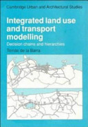 Integrated Land Use and Transport Modelling