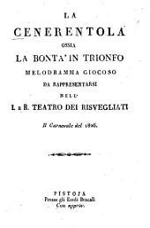 La Cenerentola ossia La bontà in trionfo: Melodramma giocoso