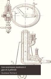 Les nouveaux moteurs à gaz et à pétrole: Les moteurs à pétrole. Applications. Annexe