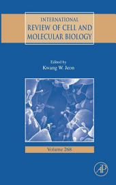 International Review of Cell and Molecular Biology: Volume 268