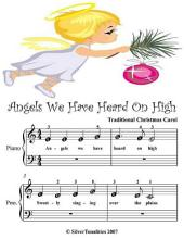 Angels We Have Heard On High - Beginner Tots Piano Sheet Music