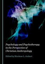 Psychology and Psychotherapy in the Perspective of Christian Anthropology
