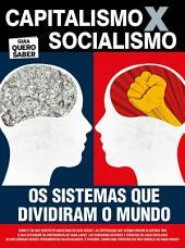 Capitalismo x Socialismo: Guia Quero Saber Ed.01
