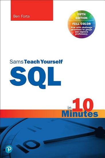 SQL in 10 Minutes a Day  Sams Teach Yourself PDF