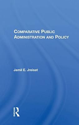 Comparative Public Administration And Policy