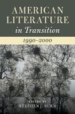 American Literature in Transition, 1990–2000