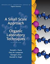 A Small Scale Approach To Organic Laboratory Techniques Book PDF