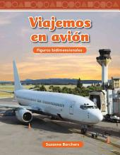 Viajemos En Avion (Traveling on an Airplane) (Spanish Version) (Nivel 2 (Level 2))