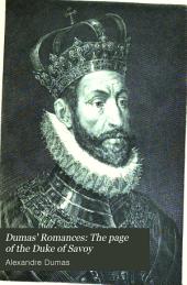 Dumas' Romances: The page of the Duke of Savoy