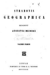 Strabonis Geographica: Τόμος 1