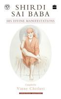 Shirdi Sai Baba  His Divine Manifestations PDF