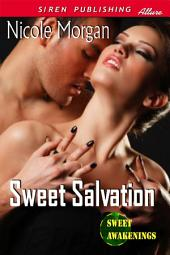 Sweet Salvation [Sweet Awakenings 2]