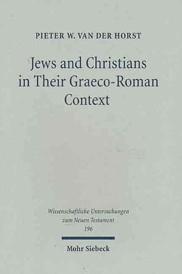 Jews and Christians in Their Graeco Roman Context PDF
