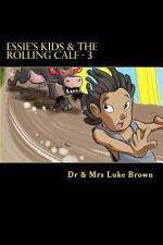 Essie's Kids & the Rolling Calf 3