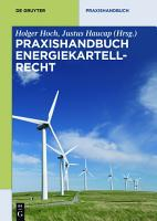 Praxishandbuch Energiekartellrecht PDF