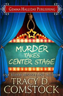 Murder Takes Center Stage PDF