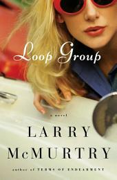 Loop Group: A Novel