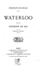 Waterloo: suite du conscrit de 1813