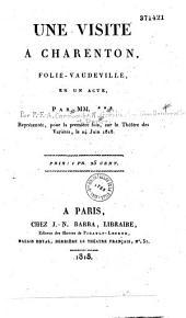 Une visite à Charenton: folie-vaudeville en un acte