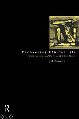 Recovering Ethical Life