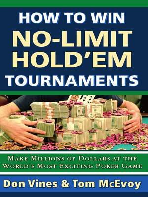 How to Win No-Limit Hold'em Tournaments