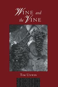 Wine and the Vine Book