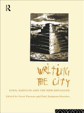 Writing the City: Eden, Babylon and the New Jerusalem