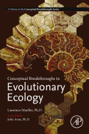 Conceptual Breakthroughs in Evolutionary Ecology