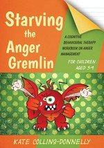 Starving the Anger Gremlin for Children Aged 5 9 PDF