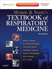 Murray and Nadel's Textbook of Respiratory Medicine E-Book: 2-Volume Set, Edition 5