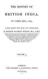 The history of British India: Volume 1