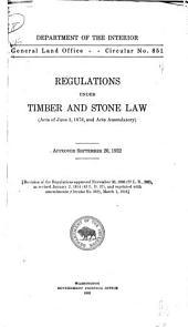 Regulations Under Timber and Stone Law (acts of June 3, 1878, and Acts Amendatory).: Approved September 20, 1922