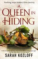 A Queen in Hiding PDF