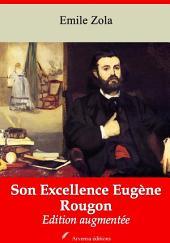 Son Excellence Eugène Rougon: Nouvelle édition augmentée