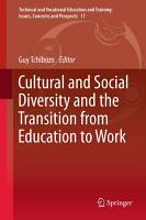 Cultural and Social Diversity and the Transition from Education to Work PDF