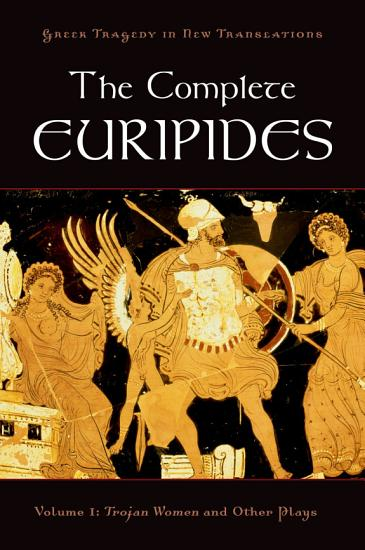 The Complete Euripides PDF
