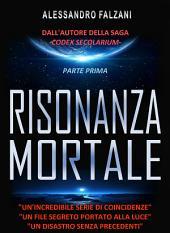 RISONANZA MORTALE: file 1 top secret: Haarp-Nova