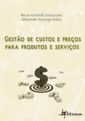 Gestão de custos e preços para produtos e serviços