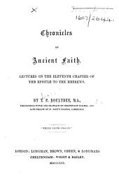 Chronicles of Ancient Faith. Lectures on the eleventh chapter of the Epistle to the Hebrews