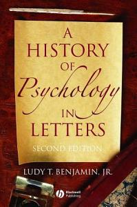 A History of Psychology in Letters Book