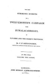The most strikink events of a Twelvemonth ́s Campaign with Zumalacarregui in Navarre and the Basque Provinces
