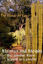 Maimun and Meisha- The Flame of Love- Book One
