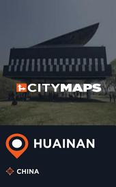 City Maps Huainan China