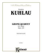 Grand Quartet in E Minor, Opus 103: For Four Flutes