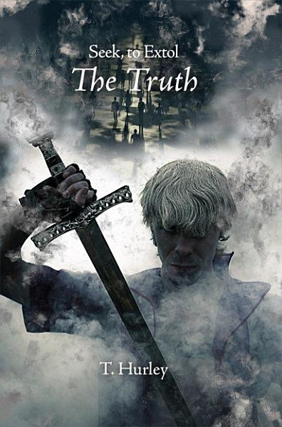Download Seek  to Extol the Truth Book